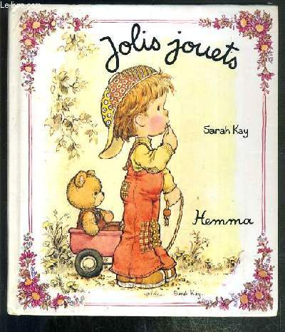 JOLIS JOUETS / COLLECTION REVES D'ENFANTS - SARAH KAY