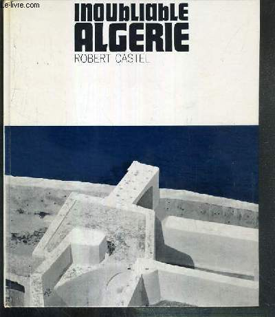 INOUBLIABLE ALGERIE
