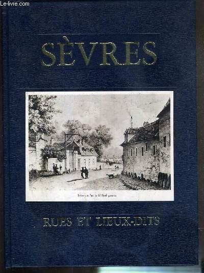 SEVRES - RUES ET LIEUX-DITS - ENVOI DE L'AUTEUR.