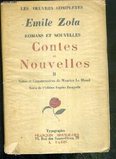 ROMANS ET NOUVELLES - CONTES ET NOUVELLES - TOME II - LES OEUVRES COMPLETES - EXEMPLAIRE N°2568 / 5 000 SUR VERGE D'ALFA.