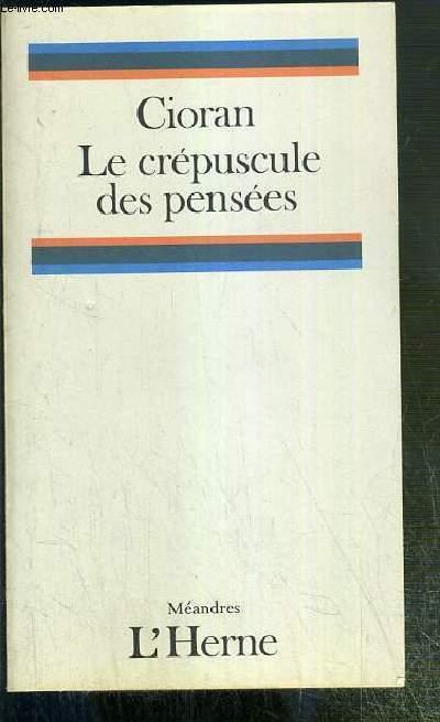 LE CREPUSCULE DES PENSEES / COLLECTION MEANDRES