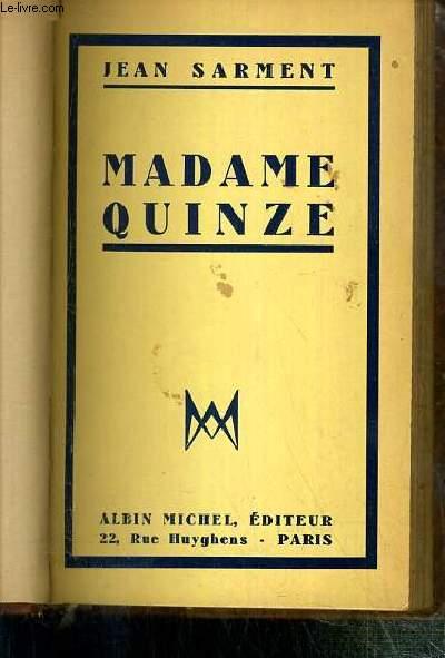 MADAME QUINZE