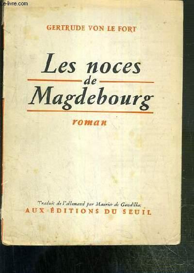 LES NOCES DE MAGDEBOURG