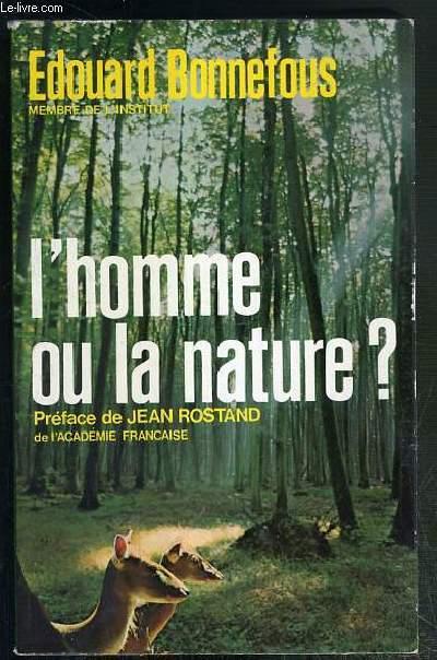 L'HOMME OU LA NATURE ? - ENVOI DE L'AUTEUR