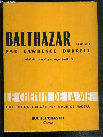 BALTHAZAR / COLLECTION LE CHEMIN DE LA VIE.
