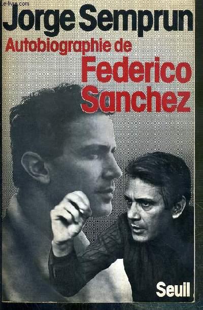 AUTOBIOGRAPHIE DE FEDERICO SANCHEZ - SPECIMEN