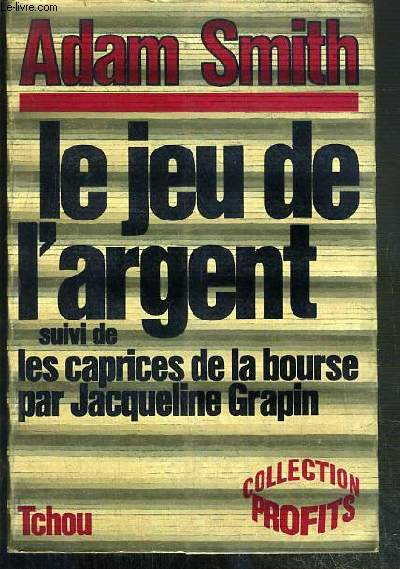 LE JEU DE L'ARGENT / COLLECTION PROFITS.