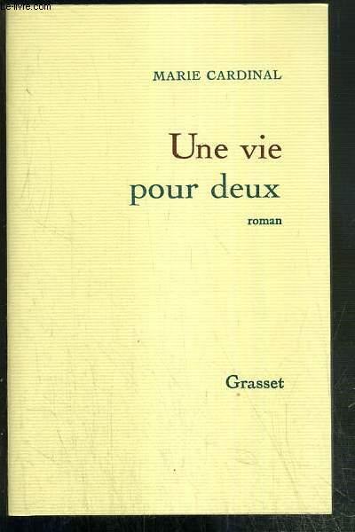 UNE VIE POUR DEUX - ENVOI DE L'AUTEUR.