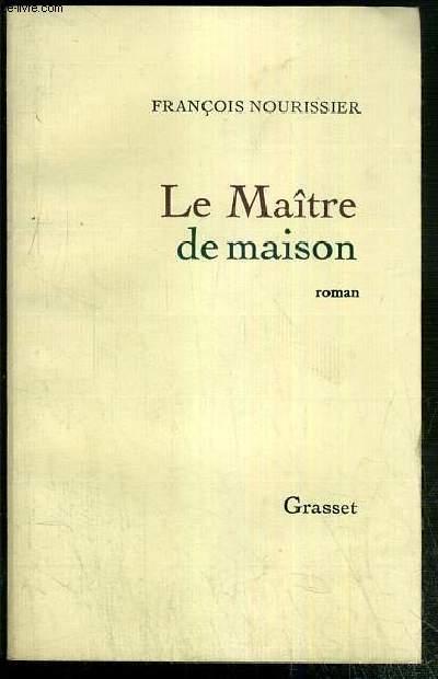 LE MAITRE DE MAISON - ENVOI DE L'AUTEUR