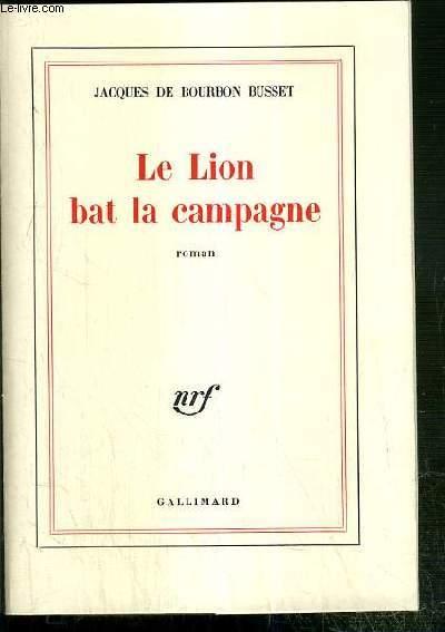 LE LION BAT LA CAMPAGNE - ENVOI DE L'AUTEUR