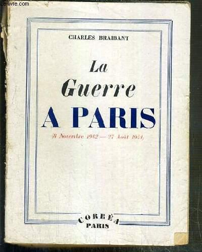 LA GUERRE A PARIS (8 nov. 1942 - 27 aout 1944)