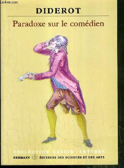 PARADOXE SUR LE COMEDIEN / COLLECTION SAVOIR: LETTRES