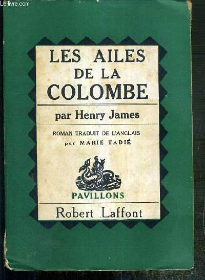 LES AILES DE LA COLOMBE (THE WINGS OF THE DOVE) / COLLECTION PAVILLONS