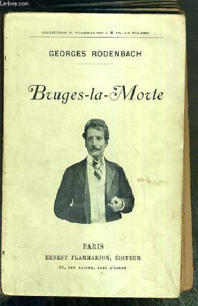 BRUGES-LA-MORTE / COLLECTION E. FLAMMARION