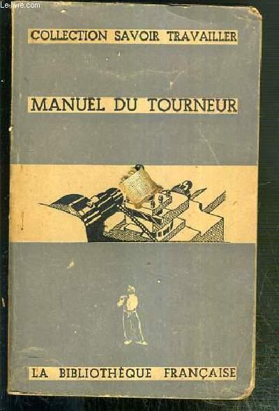 MANUEL DU TOURNEUR / COLLECTION SAVOIR TRAVAILLER.