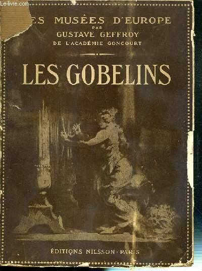 LES MUSEES D'EUROPE - LES GOBELINS