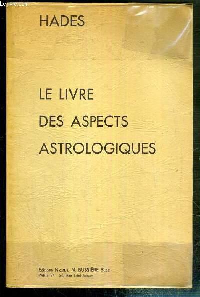 LE LIVRE DES ASPECTS ASTROLOGIQUES