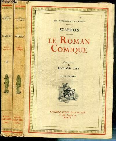 LE ROMAN COMIQUE - 2 VOLUMES EN 2 TOMES - I + II / COLLECTION LES CHEFS-D'OEUVRE DE L'ESPRIT.