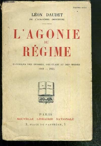 L'AGONIE DU REGIME - PANORAMA DES HOMMES, DES CLANS ET DES CRIMES 1919-1925