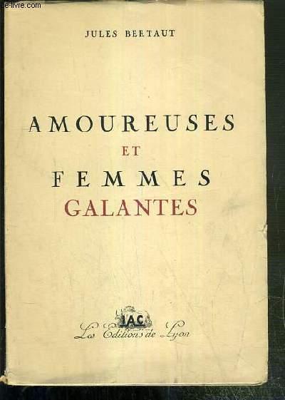AMOUREUSES ET FEMMES GALANTES