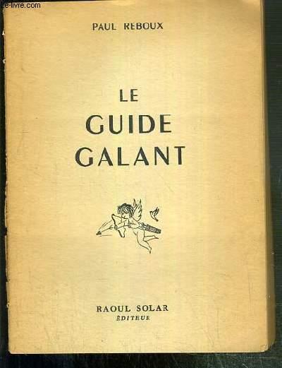 LE GUIDE GALANT