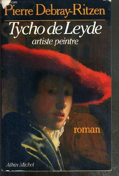 TYCHO DE LEYDE - ARTISTE PEINTRE 1649-1702