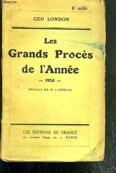 LES GRANDS PROCES DE L'ANNEE - 1928