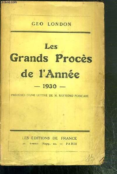 LES GRANDS PROCES DE L'ANNEE - 1930