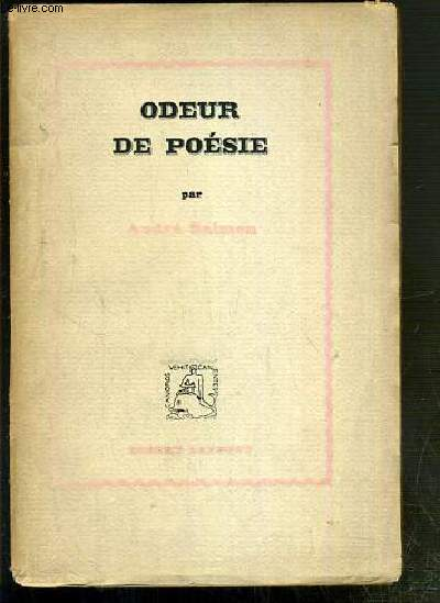 ODEUR DE POESIE / COLLECTION SOUS LE SIGNE D'ARION N° 5 - EXEMPLAIRE N° 1376 / 2200 - EDITION ORIGINALE.