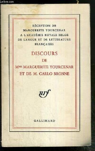 DISCOURS DE RECEPTION A L'ACADEMIE ROYALE BELGE DE LANGUE ET DE LITTERATURES FRANCAISES - 19 MARS 1971