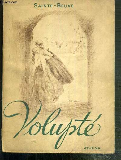 VOLUPTE / COLLECTION ATHENA-LUXE - DESSINS HORS TEXTE ABSENT - EXEMPLAIRE N° 590 / 2000.