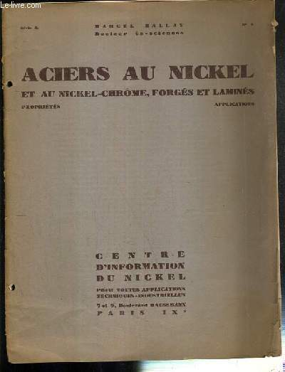 ACIERS AU NICKEL ET AU NICKEL-CHROME, FORGES ET LAMINES - PROPRIETES - APPLICATIONS - SERIE B - N° 3
