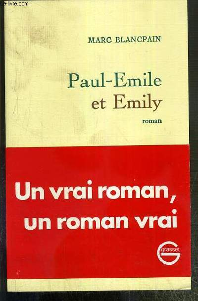 PAUL-EMILE ET EMILY - ENVOI DE L'AUTEUR.