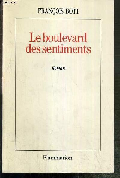 LE BOULEVARD DES SENTIMENTS - ENVOI DE L'AUTEUR.