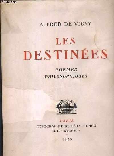 LES DESTINEES - POEMES PHILOSOPHIQUES - EXEMPLAIRE N°278 / 290 SUR VELIN A LA FORME DES PAPETERIES D'ARCHES.