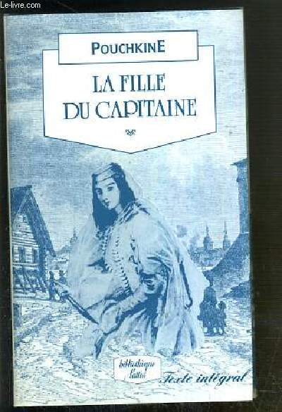 LA FILLE DU CAPITAINE - TEXTE INTEGRAL / BIBLIOTHEQUE LATTES.
