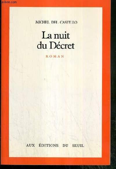 LA NUIT DU DECRET - ENVOI DE L'AUTEUR.