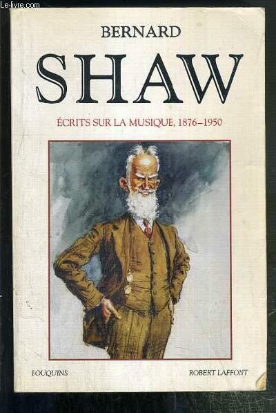 ECRITS SUR LA MUSIQUE 1876-1950 /  COLLECTION BOUQUINS.