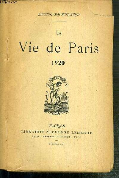 LA VIE DE PARIS 1920 - ENVOI DE L'AUTEUR.