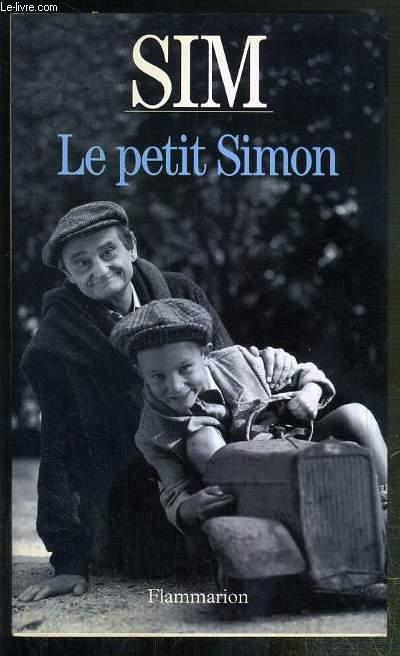 LE PETIT SIMON - ENVOI DE L'AUTEUR.