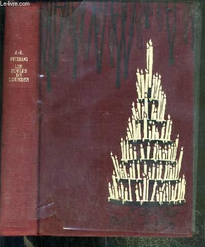 LES FOULES DE LOURDES SUIVI DE CARNETS ET LETTRES (1903-1904)