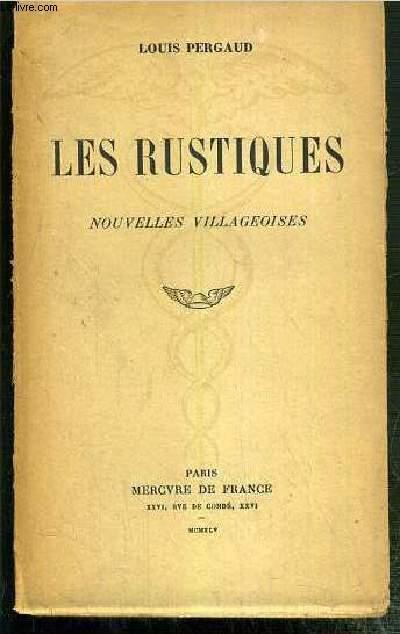 LES RUSTIQUES - NOUVELLES VILLAGEOISES