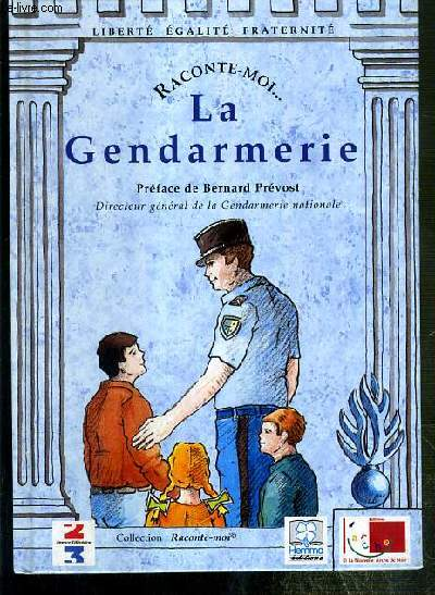 LA GENDARMERIE  / COLLECTION RACONTE-MOI... N°5