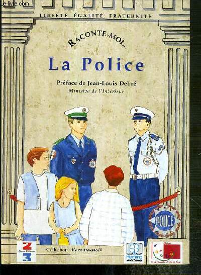 LA POLICE / COLLECTION RACONTE-MOI... N°6