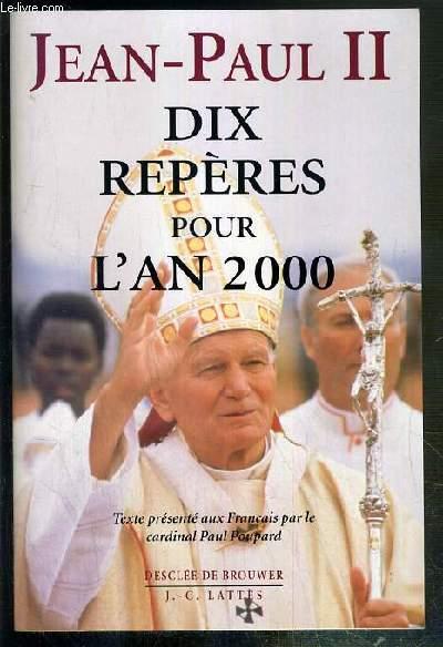 DIX REPERES POUR L'AN 2000
