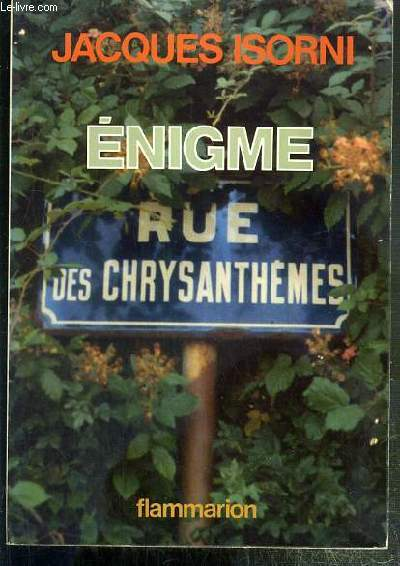 ENIGME RUE DES CHRYSANTHEMES