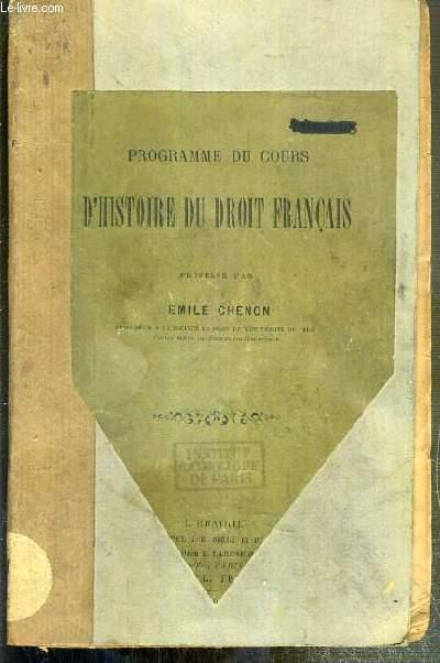 PROGRAMME DU COURS D'HISTOIRE DU DROIT FRANCAIS
