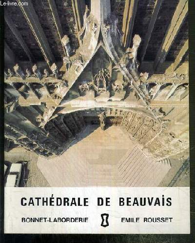 CATHEDRALE DE BEAUVAIS