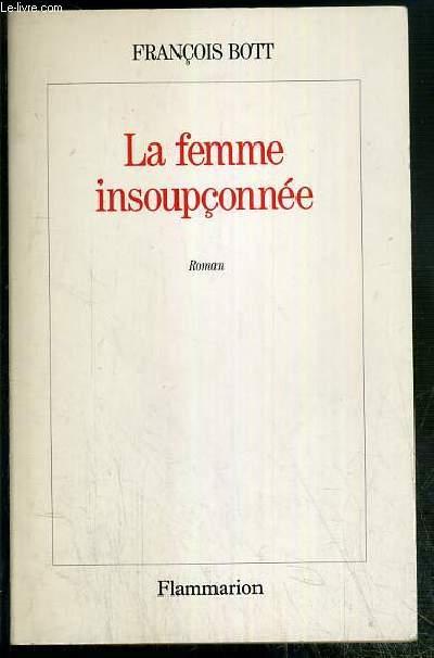 LA FEMME INSOUPCONNEE - ENVOI DE L'AUTEUR.
