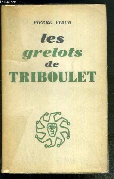LES GRELOTS DE TRIBOULET